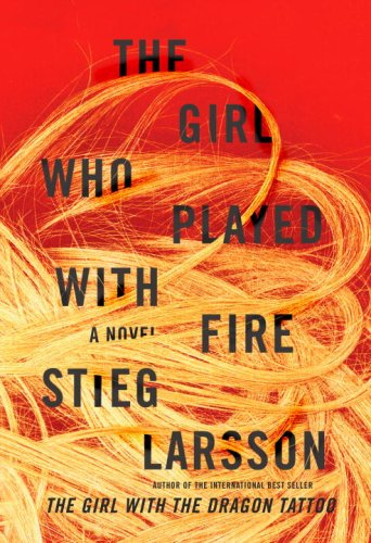 The Girl Who Played with Fire, Stieg Larsson's ode to commerce.